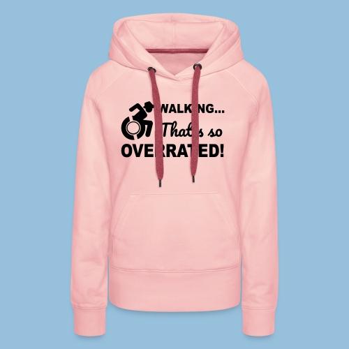 Walkingoverrated2 - Vrouwen Premium hoodie