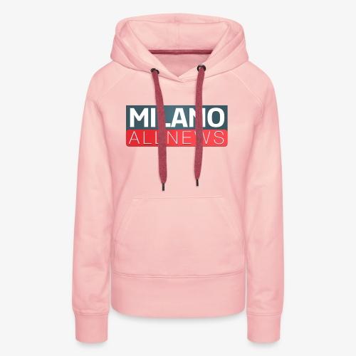 Milano AllNews Logo - Felpa con cappuccio premium da donna
