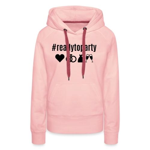 Bridesmaid_#readytoparty - Frauen Premium Hoodie