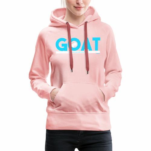 GOAT - Vrouwen Premium hoodie