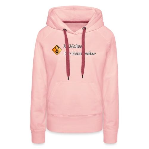 M1Molter - Der Heimwerker - Frauen Premium Hoodie