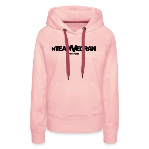 PWRPLNT TeamVegran - Frauen Premium Hoodie