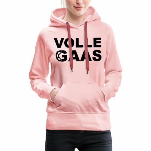 Volle Gaas - Vrouwen Premium hoodie