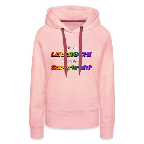 Superkraft lesbisch - Frauen Premium Hoodie