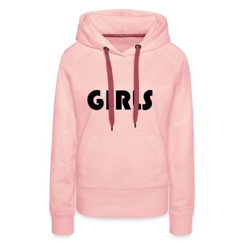 GIRLS - Vrouwen Premium hoodie
