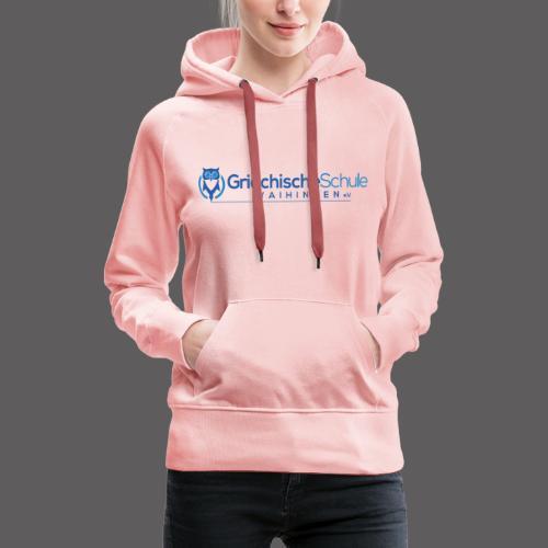 Griechische Schule Vaihingen e.V. - Frauen Premium Hoodie
