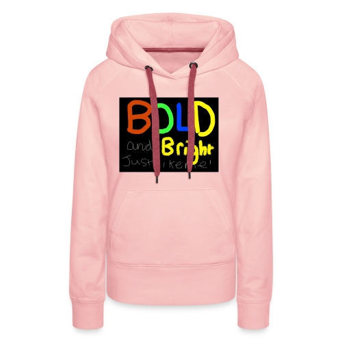 Bold and bright - Women's Premium Hoodie