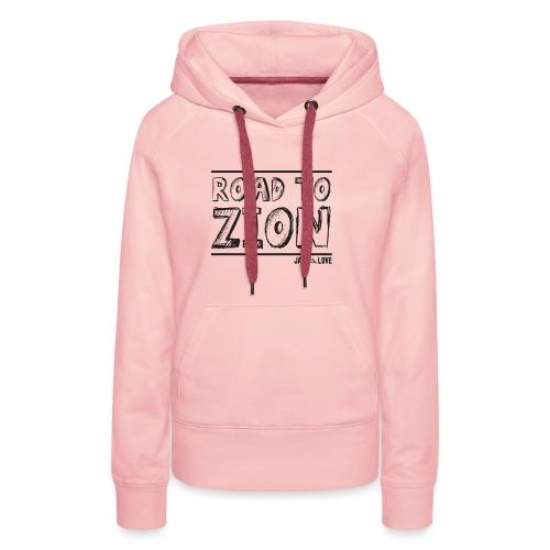Road To Zion - Sweat-shirt à capuche Premium pour femmes