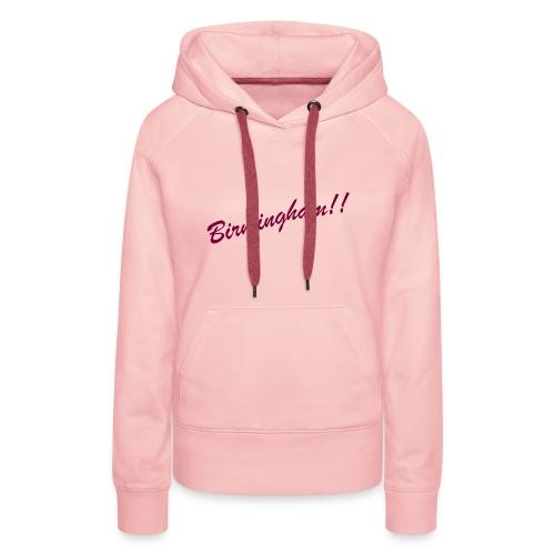 BIRMINGHAM - Women's Premium Hoodie