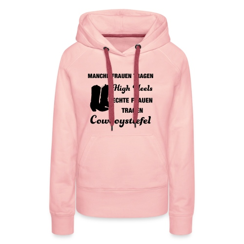 Cooles Linedancer Motto-Shirt mit High Heels - Frauen Premium Hoodie