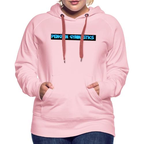 The penguin gymnastics - Women's Premium Hoodie