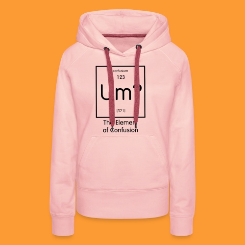 element of confusion - Women's Premium Hoodie