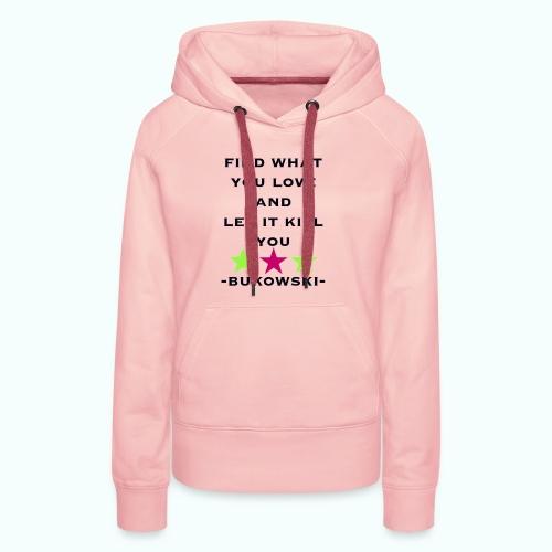 bukowski - Frauen Premium Hoodie