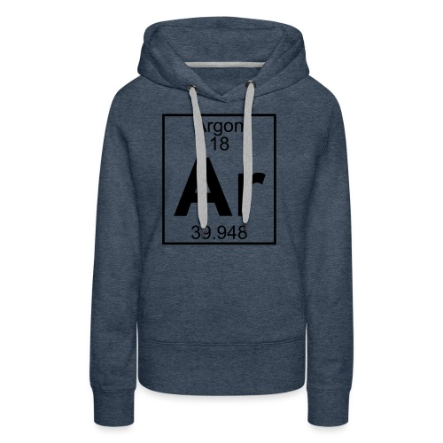 Argon (Ar) (element 18) - Women's Premium Hoodie