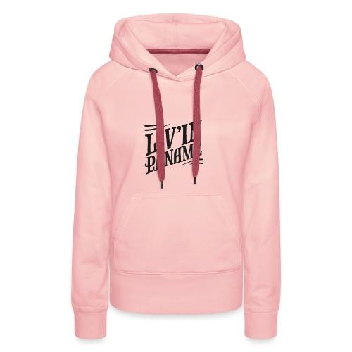 Liv'in Paname - Sweat-shirt à capuche Premium pour femmes