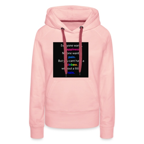 Everyone wants, happiness - Frauen Premium Hoodie