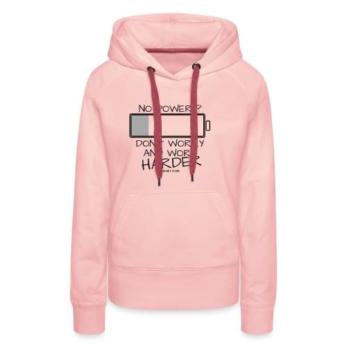 A bout de force ? - Sweat-shirt à capuche Premium pour femmes