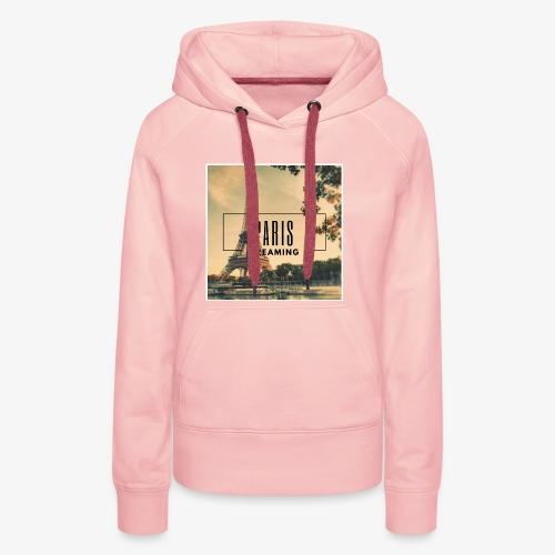 Paris Dreaming - Women's Premium Hoodie