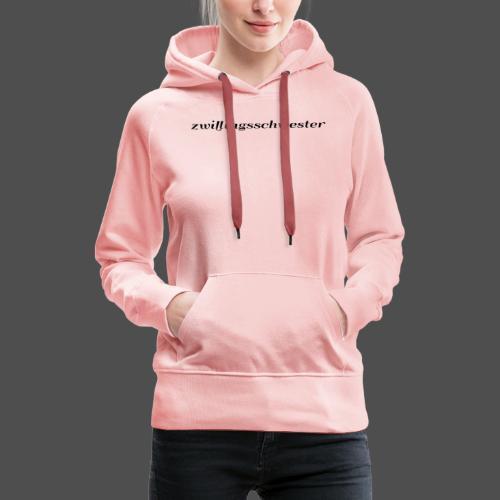 bliźniaczka - Bluza damska Premium z kapturem