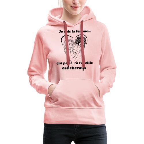 Cheval femme qui parle à l'oreille des chevaux FC - Sweat-shirt à capuche Premium pour femmes