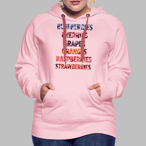 Fruechte Beeren Worte - Frauen Premium Hoodie