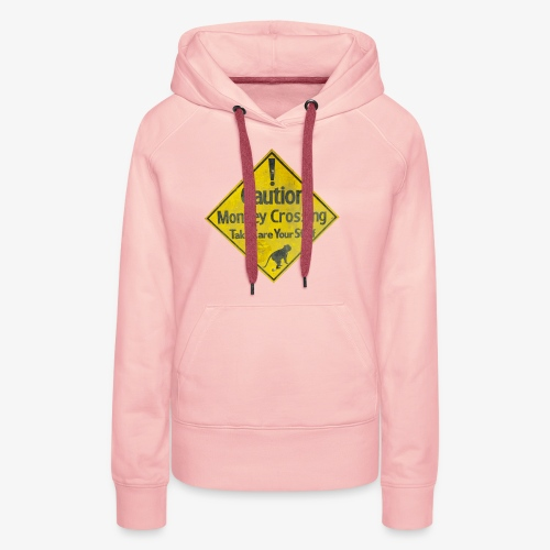 Caution Monkey Crossing - Frauen Premium Hoodie