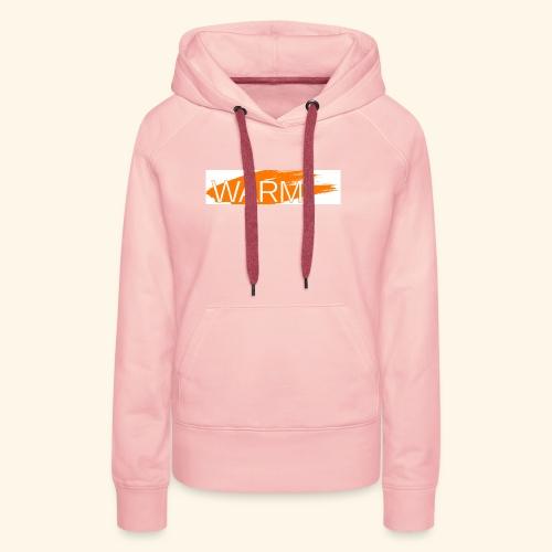 The only way is Warm - Women's Premium Hoodie