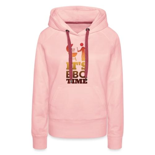 It's BBQ Time - Vrouwen Premium hoodie