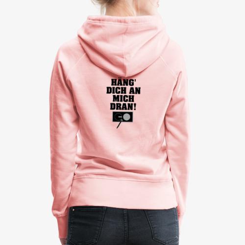 ICH HAB SCHAKU HINTEN - Frauen Premium Hoodie