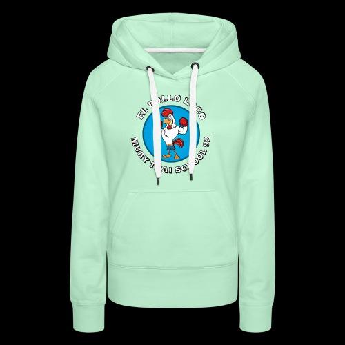 MTS92 EL POLLO LOCO FINAL 2 - Sweat-shirt à capuche Premium pour femmes