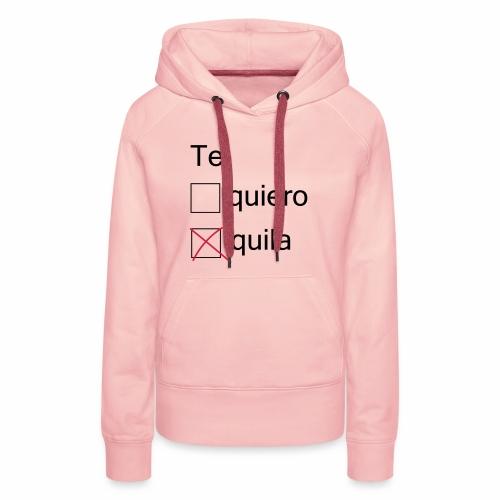 tequila - Sweat-shirt à capuche Premium pour femmes