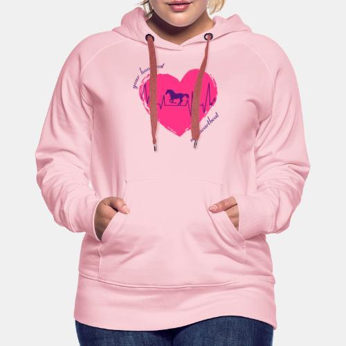 your hoofbeat is my heartbeat galopp_pferd - Frauen Premium Hoodie