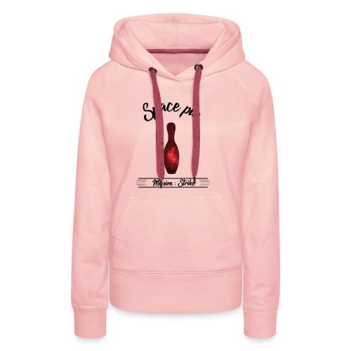 La Quille de l'Espace - Sweat-shirt à capuche Premium pour femmes