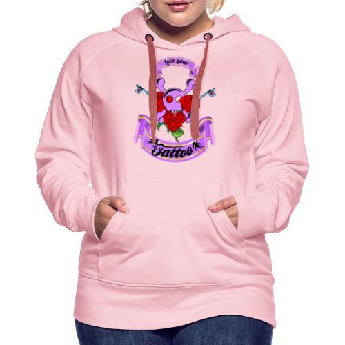 Love your Tattoo - Frauen Premium Hoodie
