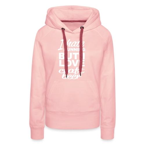 I Love craft beer - Vrouwen Premium hoodie