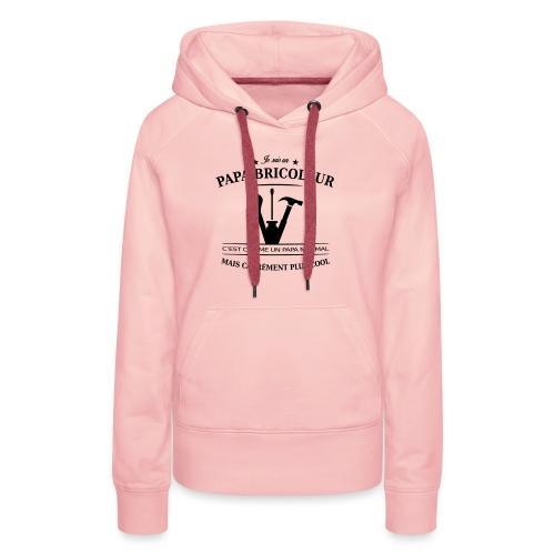 papa bricoleur - Sweat-shirt à capuche Premium pour femmes