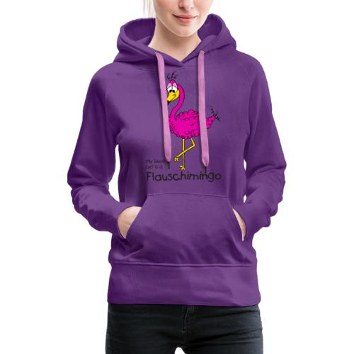 My favorite pet is a Flauschimingo - Frauen Premium Hoodie