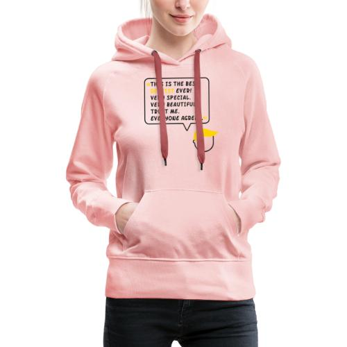 This is the best dentist ever (DR1) - Frauen Premium Hoodie