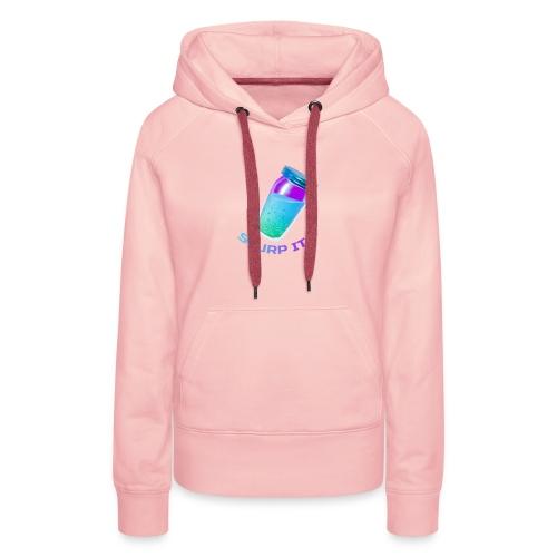 Slurp It - Fort nite - Frauen Premium Hoodie