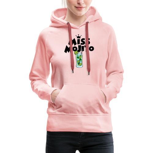 Miss Mojito - Sweat-shirt à capuche Premium pour femmes