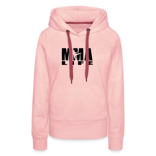 MMA Life - Frauen Premium Hoodie