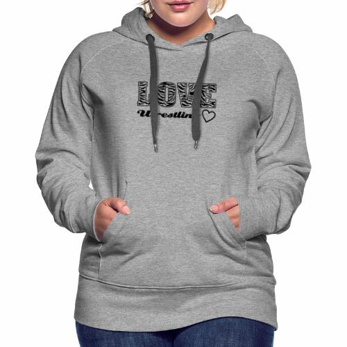 Black Love Wrestling - Frauen Premium Hoodie