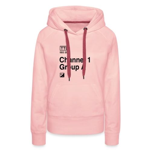 Channel 1 Group A - Strobist - Frauen Premium Hoodie