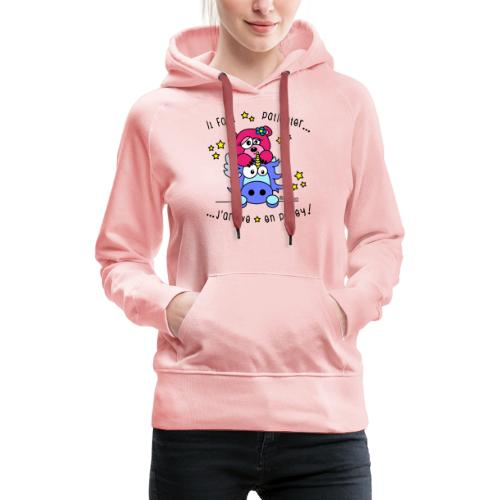 Licorne - Il faut patienter, J'arrive en Poney! - Sweat-shirt à capuche Premium pour femmes