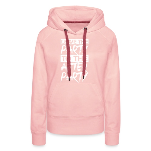 AFTER PARTY WHITE - Vrouwen Premium hoodie