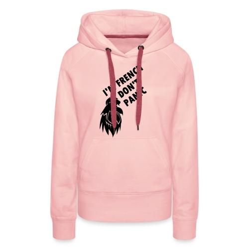 i'm french don't panic - Sweat-shirt à capuche Premium pour femmes