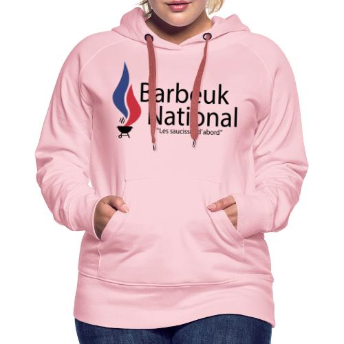 BARBEUK NATIONAL - Sweat-shirt à capuche Premium pour femmes