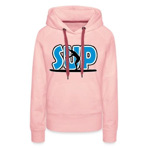 SUP - Stand Up Paddling - Frauen Premium Hoodie