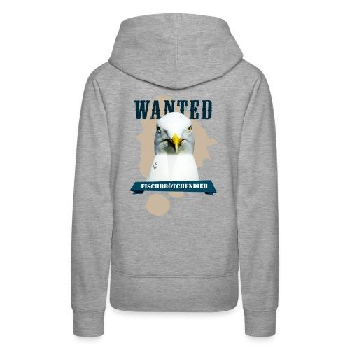 WANTED - Fischbrötchendieb - Frauen Premium Hoodie