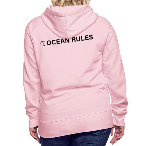 oceanrules black - Frauen Premium Hoodie